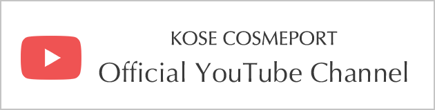 KOSE COSMEPORT Official YouTube Channel